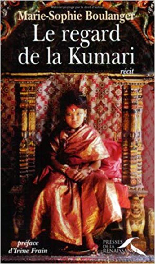 Le regard de la Kumari - Marie-Sophie Boulanger